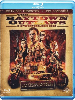 The Baytown Outlaws - I fuorilegge (2012) BD-Untouched 1080p AVC DTS HD ENG DTS iTA AC3 iTA-ENG