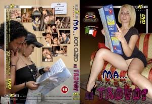 Ma Dove Cazzo Mi Trovo (2009)